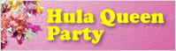 Hula Queen Party